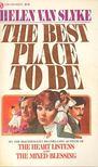 Slyke, Helen Van - The Best Place to Be [antikvár]