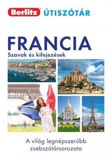 . - Francia szavak és kifejezések - Berlitz útiszótár