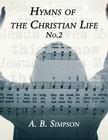 Simpson A. B. - Hymns of the Christian Life No.2 [eKönyv: epub,  mobi]