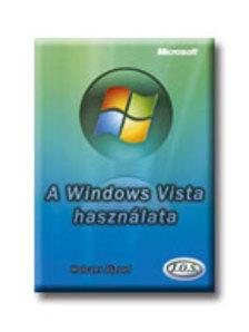 Holczer József - A Windows Vista használata