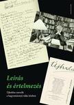 szerk.: Buda Attila, Nemeskéry Luca, Pataky Adrienn - Leírás és értelmezés. Újholdas szerzők a hagyománnyá válás közben<!--span style='font-size:10px;'>(G)</span-->