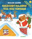 Richard Scarry - Karácsonyi kalandok Tesz-vesz városban<!--span style='font-size:10px;'>(G)</span-->