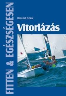 Roland Denk - Vitorlázás