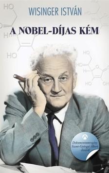Wisinger István - A Nobel-díjas kém [eKönyv: epub, mobi]