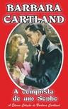 Barbara Cartland - A conquista de um Sonho [eKönyv: epub, mobi]
