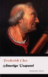 Ober Frederick - Amerigo Vespucci [eKönyv: epub, mobi]