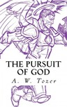 A. W. TOZER - The Pursuit of God [eKönyv: epub,  mobi]