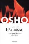 OSHO - Bátorság [eKönyv: epub, mobi]<!--span style='font-size:10px;'>(G)</span-->