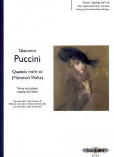 Giacomo Puccini - QUANDO ME'N VO FOR VOICE AND PIANO FOR HIHG (E), MEDIUM (D) & LOW (B) VOICE