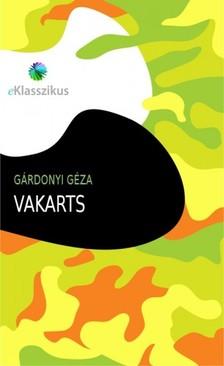 GÁRDONYI GÉZA - Vakarts [eKönyv: epub, mobi]