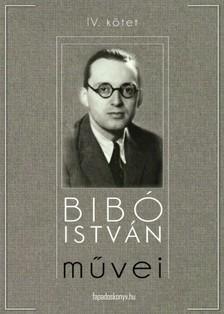 Bibó István - Bibó István művei IV. kötet [eKönyv: epub, mobi]