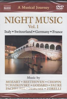 MOZART, BEETHOVEN, CHOPIN, TCHAIKOVSKY - NIGHT MUSIC VOL.1 - ITALY-SCHWITZERLAND-GERMANY-FRANCE DVD