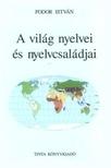 FODOR ISTVÁN - A világ nyelvei és nyelvcsaládjai