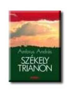 Ambrus András - Székely Trianon