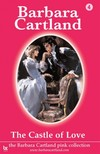 Barbara Cartland - Castle of Love [eKönyv: epub,  mobi]