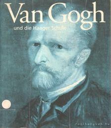 Dorn, Roland (szerk.), Klaus Albrecht Schröder, Sillevis, John (szerk.) - Van Gogh und die Haager Schule [antikvár]