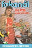Tiszai László (szerk.) - Fakanál 101 étel marhahúsból [antikvár]