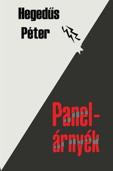 Hegedűs Péter - Panelárnyék