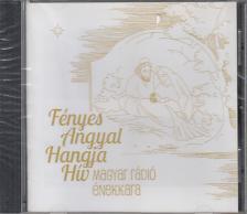 - FÉNYES ANGYAL HANGJA HÍV CD