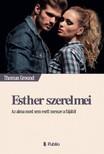 Thomas Ground - Esther szerelmei [eKönyv: epub, mobi]