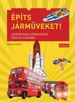Warren Elsmore - Építs járműveket! - Legófantáziák szárazföldön, vízen és levegőben