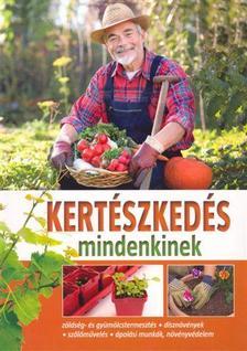 - Kertészkedés mindenkinek