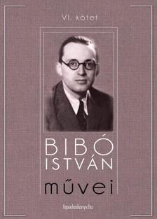 Bibó István - Bibó István művei VI. kötet [eKönyv: epub, mobi]