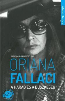 Oriana Fallaci - A harag és a büszkeség