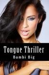 Big Bambi - Tongue Thriller (Taboo Erotica) [eKönyv: epub,  mobi]