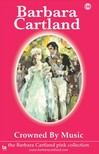 Barbara Cartland - Crowned by Music [eKönyv: epub,  mobi]