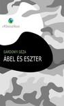 GÁRDONYI GÉZA - Ábel és Eszter [eKönyv: epub, mobi]<!--span style='font-size:10px;'>(G)</span-->
