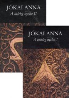 Jókai Anna - A mérleg nyelve I-II.