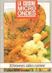 Marchesseau, Pierre - La cuisine micro-ondes [antikvár]