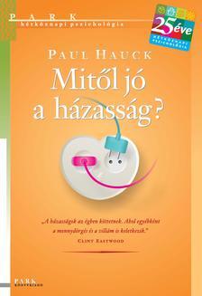 Dr. Paul Hauck - Mitől jó a házasság?