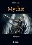 Alex Linter - Mythie - A lázadás [eKönyv: epub,  mobi]
