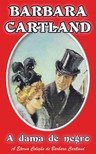 Barbara Cartland - A dama de negro [eKönyv: epub, mobi]