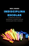 Mars Neil - Indisciplina Escolar [eKönyv: epub, mobi]