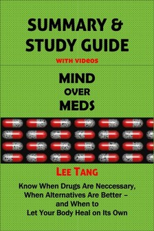 Tang Lee - Summary & Study Guide - Mind over Meds [eKönyv: epub, mobi]