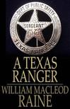 Raine William MacLeod - A Texas Ranger [eKönyv: epub,  mobi]
