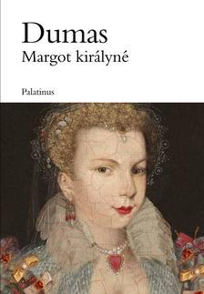 Dumas, Alexandre - Margot királyné
