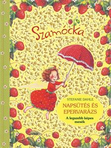 Szamócka - Napsütés és epervarázs #