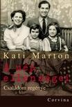 MARTON, KATI - A nép ellenségei - Családom regénye<!--span style='font-size:10px;'>(G)</span-->