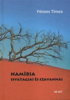 Pénzes Tímea - Namíbia sivatagjai és szavannái