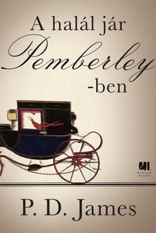 JAMES, P.D. - A HALÁL JÁR PEMBERLEY-BEN