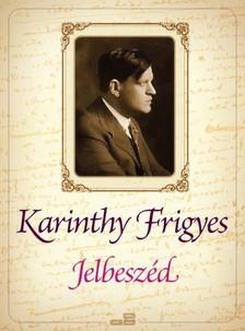 Karinthy Frigyes - Jelbeszéd [eKönyv: epub, mobi]