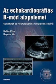 RICHTER PÉTER-HEGEDŰS IDA - Az echokardiográfiás B-mód alapelemei [eKönyv: pdf]
