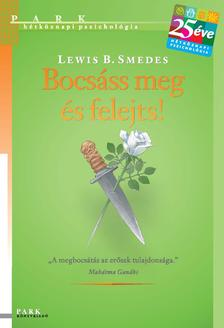 Lewis B. Smedes - Bocsáss meg és felejts!