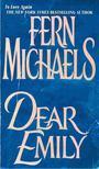 Michaels, Fern - Dear Emily [antikvár]