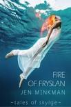 Minkman Jen - Fire of Fryslan [eKönyv: epub,  mobi]