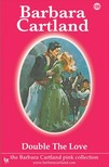 Barbara Cartland - Double the Love [eKönyv: epub,  mobi]